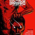 México bárbaro (2014) Dvdrip Latino [Terror]