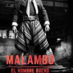 Malambo, el hombre bueno (2018) Dvdrip Latino [Drama]