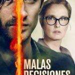 Malas decisiones (2017) Dvdrip Latino [Thriller]
