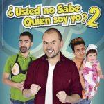 Usted no sabe quién soy yo? 2 (2016) Dvdrip Latino [Comedia]