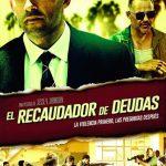 el recaudador de deudas (2018) Dvdrip Latino [Acción]