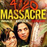 4/20 Massacre (2018) Dvdrip Latino [Acción]