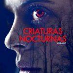 Criaturas Nocturnas (2018) Dvdrip Latino [Terror]