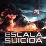 Escala suicida (2016) Dvdrip Latino [Acción]
