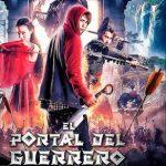 El Portal del Guerrero (2016) Dvdrip Latino [Fantástico]