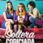 Soltera codiciada (2018) Dvdrip Latino [Comedia]
