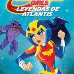 DC Super Hero Girls: Leyendas de la Atlántida (2018) Dvdrip Latino [Animación]
