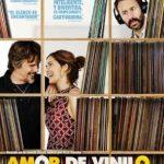 Amor de Vinilo (2018) Dvdrip Latino [Comedia]