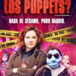 ¿Quién mató a los Puppets? (2018) Dvdrip Latino [Comedia]