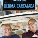 La Ùltima Carcajada (2019) Dvdrip Latino [Comedia]