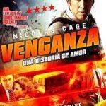 Venganza: Una historia de amor (2017) Dvdrip Latino [Thriller]