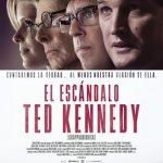 El escándalo Ted Kennedy (2017) Dvdrip Latino [Drama]