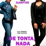 De tonta, nada (2018) Dvdrip Latino [Comedia]