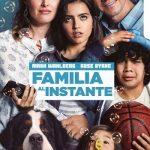 Familia al instante (2018) Dvdrip Latino [Comedia]