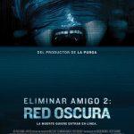 Eliminar Amigo 2: Red Oscura (2018) Dvdrip Latino [Terror]
