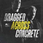 Dragged Across Concrete (2018) Dvdrip Latino [Thriller]