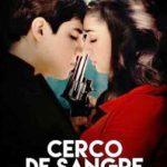 Cerco de sangre (2017) Dvdrip Latino [Thriller]
