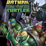 Batman y las Tortugas Ninja (2019) Dvdrip Latino [Animación]