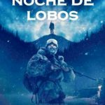 Noche de Lobos (2018) Dvdrip Latino [Thriller]
