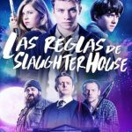 Las reglas de Slaughterhouse (2018) Dvdrip Latino [Comedia]