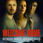 Welcome Home (2018) Dvdrip Latino [Thriller]