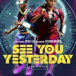 Nos vemos ayer (2019) Dvdrip Latino [Ciencia ficción]
