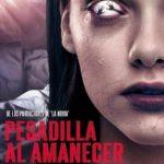 Pesadilla al amanecer (2019) Dvdrip Latino [Terror]