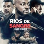 Rios de Sangre (2018) Dvdrip Latino [Thriller]