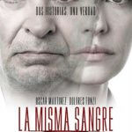 La misma sangre (2019) Dvdrip Latino [Thriller]