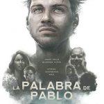 La palabra de Pablo (2018) Dvdrip Latino [Drama]