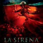 La sirena: La leyenda jamás contada (2018) Dvdrip Latino [Terror]