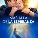 Mas alla de la Esperanza (2019) Dvdrip Latino [Drama]