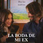 La boda de mi ex (2018) Dvdrip Latino [Romance]