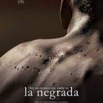 La negrada (2018) Dvdrip Latino [Drama]