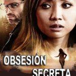 Obsesión secreta (2019) Dvdrip Latino [Thriller]