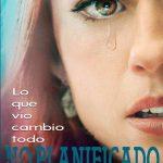 No Planificado (2019) Dvdrip Latino [Drama]