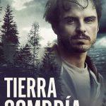 Tierra Sombría (2018) Dvdrip Latino [Thriller]