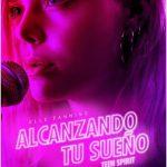 Alcanzando tu sueño (2018) Dvdrip Latino [Drama]