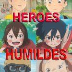 Héroes Humildes de Ponoc (2018) Dvdrip Latino [Animación]