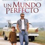 Un Mundo Perfecto (1993) Dvdrip Latino [Drama]