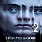 Te quiero, muérete: parte 2 (2019) Dvdrip Latino [Documental]