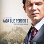 Nada que perder 2 (2019) Dvdrip Latino [Drama]