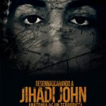 Unmasking Jihadi John: Anatomy of a Terrorist (2019) Dvdrip Latino [Documental]