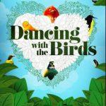 Bailando con los pájaros (2019) Dvdrip Latino [Documental]