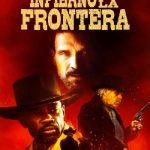 Infierno en la Frontera (2019) Dvdrip Latino [Western]