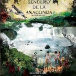 El sendero de la anaconda (2019) Dvdrip Latino [Documental]