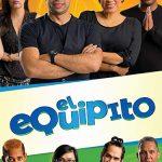 El Equipito (2019) Dvdrip Latino [Comedia]
