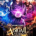 Abigail y la ciudad perdida (2019) Dvdrip Latino [Aventuras]