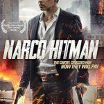 Narco Hitman (2016) Dvdrip Latino [Misterio]