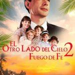El otro lado del cielo 2: Fuego de Fe (2019) Dvdrip Latino [Drama]